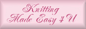 Knitting Made Easy 4 You
